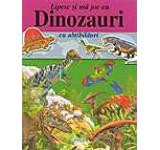 Lipesc si ma joc cu abtibilduri - Dinozauri