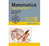 Matematica - Algebra si geometrie. Exercitii si probleme clasa a VI-a. Editie revizuita 2011