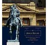 Anul Regal. Jurnalul Jubileului de 150 de ani de la fondarea Casei Regale a Romaniei