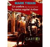 eBook - Un yankeu din Connecticut la curtea regelui Arthur, Mark Twain