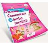 Comunicare in limba romana. Caietul micului scolar. Clasa pregatitoare