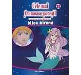 Cele mai frumoase povesti - DVD nr. 25 - Mica Sirena