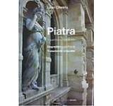 Piatra in patrimoniul romanesc