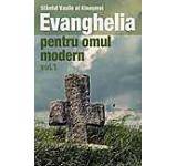 Evanghelia pentru omul modern Vol. 1