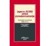 Legea nr. 85/2006 privind procedura insolventei. Comentarii pe articole. Editia a 2-a