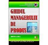 Ghidul managerului de produs (CD inclus)