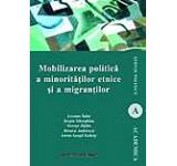 Mobilizarea politica a minoritatilor etnice si a migrantilor