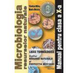 Microbiologia resurselor naturale. Manual pentru clasa a X-a
