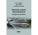 Materiale pentru electrotehnica. Culegere de probleme
