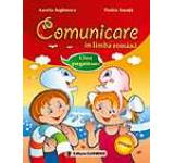 Comunicare In limba romana. Clasa pregatitoare (editie revizuita dupa programa noua)