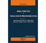 Noul Cod civil. Noul Cod de procedura civila - actualizat 5 iunie 2013