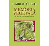 Memoria vegetala si alte scrieri de bibliofilie