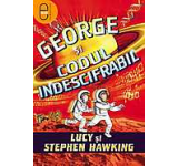 eBook - George si codul indescifrabil, Lucy Hawking, Stephen Hawking
