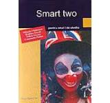 Smart Two. Manual pentru clasa a II-a pentru anul I de studiu