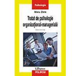 Tratat de psihologie organizational-manageriala Vol. II