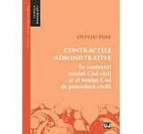 Contractele administrative. In contextul noului Cod civil si al noului Cod de procedura civila