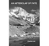 An Afterclap of Fate: Mallory on Everest