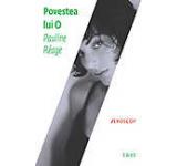 Povestea lui O. Editia 2012