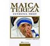 Maica Tereza - Cuvantul trait
