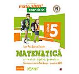 Matematica - Standard. Clasa a V-a (editia a 5-a) 2016-2017