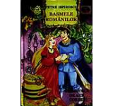Basmele romanilor (contine CD)