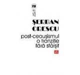 Post-Ceausismul o tranzitie fara sfarsit
