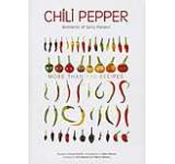 Chili Pepper: Hot Cuisine and Spicy Passion