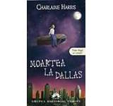 Moartea la Dallas Vampirii Sudului Vol. 2