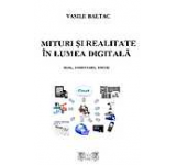 Mituri si realitate in lumea digitala