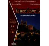 La rose des vents. Manual de limba franceza L2 clasa a XI-a