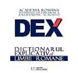 DEX - Dictionarul explicativ al limbii romane. Editia 2016