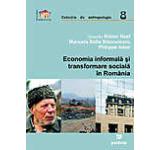 Economia informala si transformare sociala in Romania