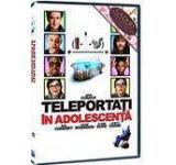 Teleportati in adolescenta