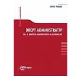 Drept administrativ. Curs universitar. Vol. II. Dreptul administrativ al bunurilor
