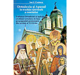 Ortodoxia si apusul in traditia spirituala a romanilor vol. II