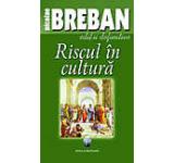 Riscul in cultura
