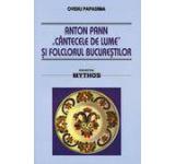 """Anton Pann """"Cantecele de lume"""" si folclorul Bucurestilor"""