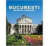 Album Bucuresti Metropola europeana cu DVD inclus (versiunea lb.germana)