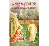 Maria Magdalena: Mister. Biografie. Destin