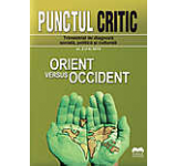 Revista Punctul critic nr. 02 (14) /2015: Orient versus Occident