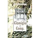 Cismigiu et Comp.